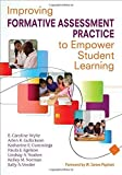 img - for Improving Formative Assessment Practice to Empower Student Learning by E. (Elizabeth) Caroline Wylie (2012-02-24) book / textbook / text book