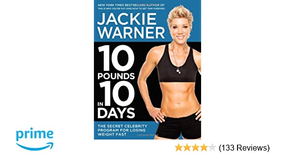 10 Pounds In 10 Days The Secret Celebrity Program For Losing Weight