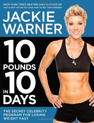 10 Pounds in 10 Days: The Secret Celebrity Program for Losing Weight Fast (Best Beer For Weight Loss)