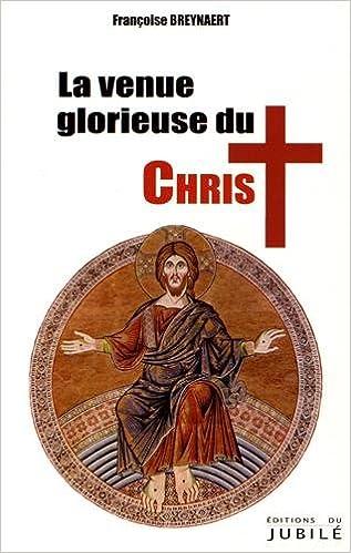 La venue glorieuse du Christ