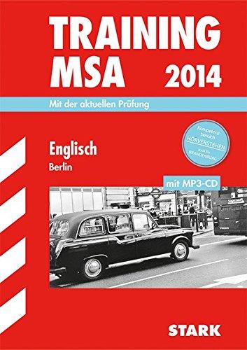 Training Mittlerer Schulabschluss Berlin/Brandenburg / Englisch mit MP3-CD 2014: Mit der aktuellen Prüfung