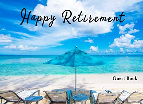 Happy Retirement Guest Book: Beach Palm Trees Retirement Party Guest Sign In Gift Book - Funny Pension Party Decoration 2019 Milestone Celebration ... To Write In Comments Advice & Best Wishes (Best Comment For Husband)
