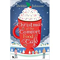 Christmas at the Comfort Food Cafe: Book 2