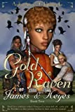 Gold Raven (Webster Fields Book 2)