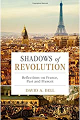 Shadows of Revolution: Reflections on France, Past and Present Hardcover