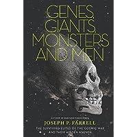 Genes, Giants, Monsters and Men