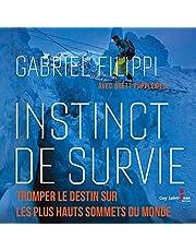 Instinct de survie: Tromper le destin sur les plus hauts sommets du monde