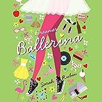 Dreamer Ballerina | Sarah Rubin