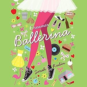 Dreamer Ballerina Audiobook
