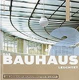 The Bauhaus Shines