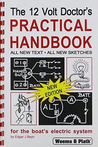 WEEMS & PLATH The 12 Volt Doctor's Practical Handbook (& Plath Weems Log)