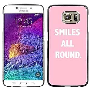 Sonrisas All Round Pink Texto inspirada- Metal de aluminio y de plástico duro Caja del teléfono - Negro - Samsung Galaxy S6