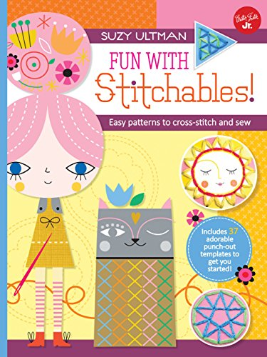 Fun with Stitchables!: Easy patterns to cross-stitch and sew (Kids Craft ()