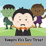 Vampire Vic's Sore Throat
