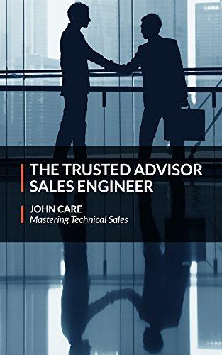 The Trusted Advisor Sales Engineer (English Edition)