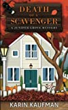 Death of a Scavenger (Juniper Grove Cozy Mystery) (Volume 2) by  Karin Kaufman in stock, buy online here