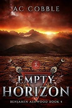Empty Horizon: Benjamin Ashwood Book 4 by [Cobble, AC]