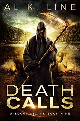 Death Calls (Wildcat Wizard Book 9)