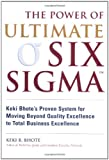 The Power of Ultimate Six Sigma, Keki R. Bhote, 0814407595
