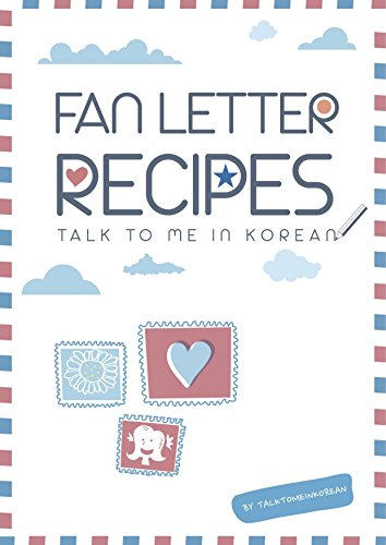 Fan letter recipes for k pop fans how to write fan mail in korean fan letter recipes for k pop fans how to write fan mail in expocarfo