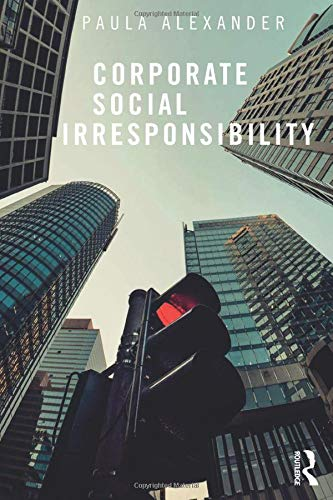 Corporate Social Irresponsibility (Social Media Governance Best Practices)