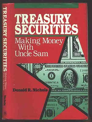 Treasury Securities: Making Money With Uncle Sam
