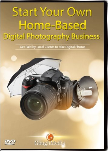 (Start A Home-Based Digital Photography Business Starter Kit (Data DVD): Includes Videos, Training Manuals, Business Plan & Free Website templates )