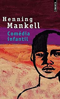 Comédia infantil : roman, Mankell, Henning
