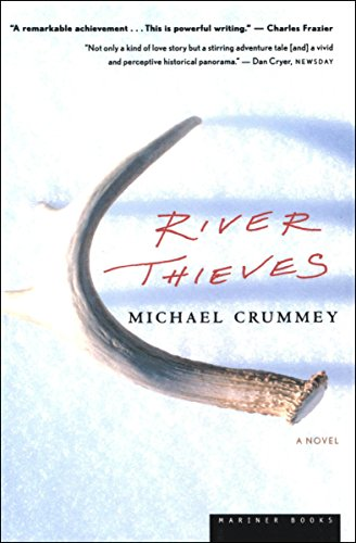 River Thieves: A Novel by [Crummey, Michael]