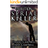 The Evolution of a Serial Killer (A DCI Morton Crime Novel Book 6)