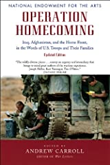 Operation Homecoming: Iraq, Afghanistan, and the Home Front, in the Words of U.S. Troops and Their Families, Updated Edition (Research Division Report / National Endowment for the Arts) Paperback