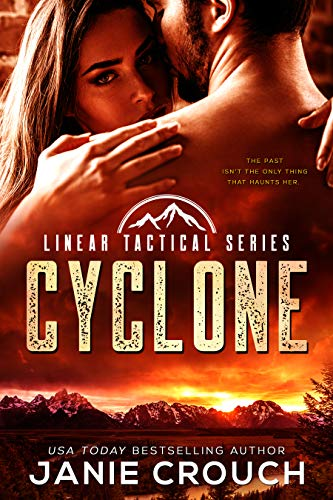 Cyclone: A Linear Tactical Romantic Suspense Standalone by [Crouch, Janie]