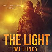 The Light: The Invasion Trilogy, Book 3 | W. J. Lundy
