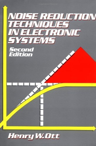 Noise Systems - Noise Reduction Techniques in Electronic Systems