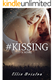 #Kissing (Rock and Romance Book 1)