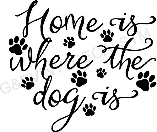Vinyl Wall Decal Home Is Where the Dog Is 12