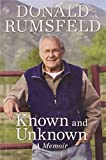 Known and Unknown, Donald Rumsfeld, 159523067X