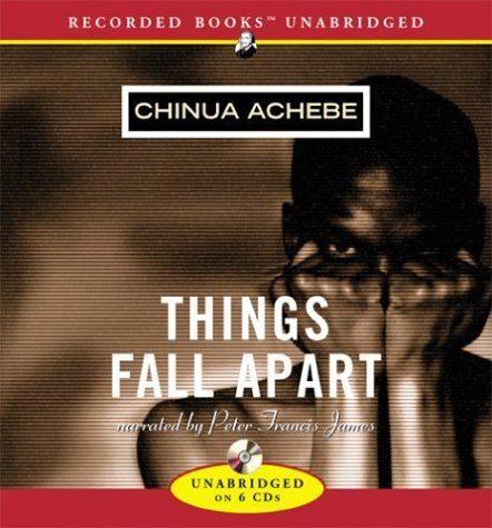 Download Things Fall Apart [Audio CD] [2003] (Author) Chinua Achebe, Peter Francis James pdf