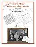Family Maps of Richland County, Illinois, Deluxe Edition 9781420313901