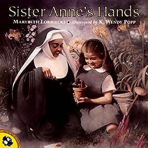 Sister Anne's Hands Audiobook