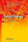 Smart Energy : Wandel Zu Einem Nachhaltigen Energiesystem, , 3642218199