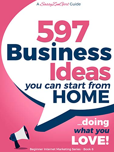 amazon com 597 business ideas you can start from home doing what