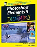 Photoshop Elements 5 for Dummies, Barbara Obermeier and Ted Padova, 0470098104