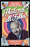 img - for That's Not All Folks! by Mel Blanc (1989-11-03) book / textbook / text book