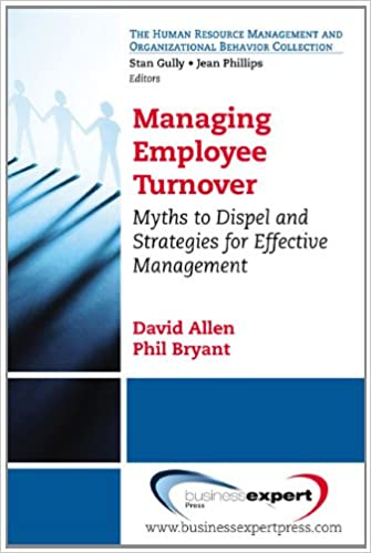 Managing Employee Turnover: Myths To Dispel And Strategies For