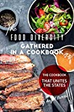 The Food Diversity Gathered in A Cookbook: The Cookbook That Unites the States
