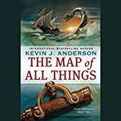 The Map of All Things: Terra Incognita, Book 2 | Kevin J. Anderson