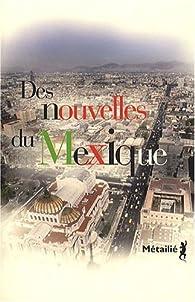 Des nouvelles du Mexique par François Gaudry