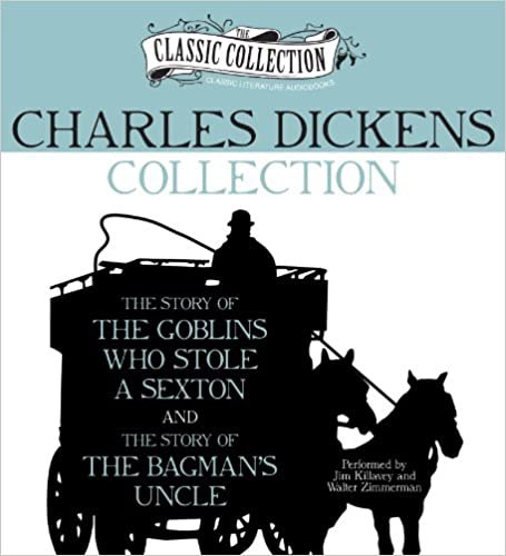 ((FB2)) Charles Dickens Collection: The Story Of The Goblins Who Stole A Sexton, The Story Of The Bagman's Uncle (Classic Collection (Brilliance Audio)). Adding Conde empresas safety solar receive consigue praderas