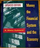 Money, the Financial System and the Economy, Hubbard, R. Glenn, 0201808676